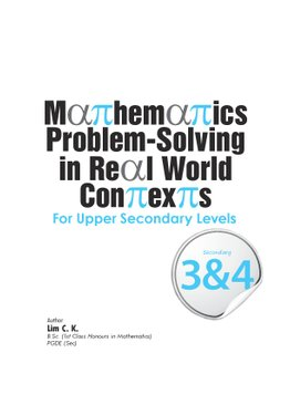 Mathematics Problem-Solving in Real World Contexts For Upper Secondary Levels