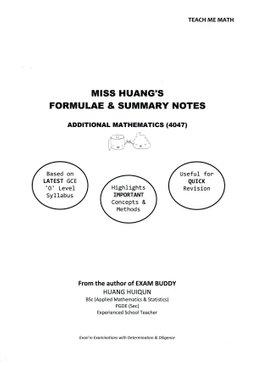 Miss Huang's Additional Mathematics (Syllabus 4047) Formulae and Summary Book