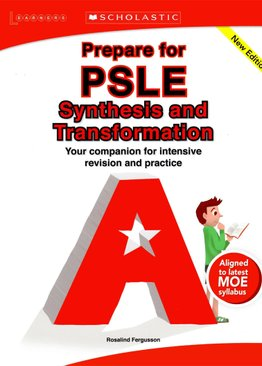 Prepare for PSLE Synthesis & Transformation