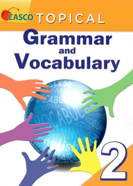 Topical Grammar and Vocabulary Primary 2