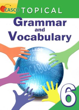 Topical Grammar and Vocabulary Primary 6