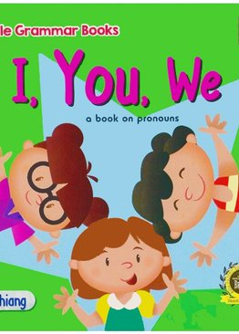 Little Grammar Book:  I, You, We