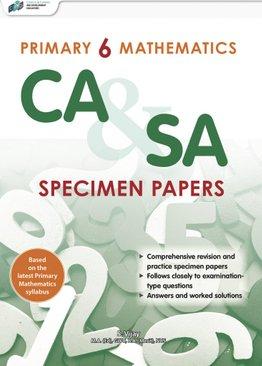 Primary 6 Mathematics CA & SA Specimen Papers