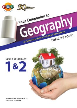 Your Companion to Geographic Topic by Topic (Lower Secondary)