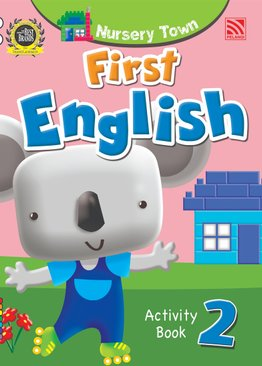 Nursery Town: First English Activity Book 2