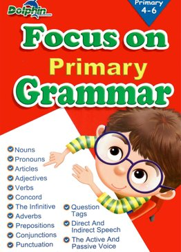 Focus on Primary Grammar (P4-6)