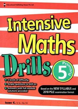 Intensive Maths Drills 5 - New Syllabus
