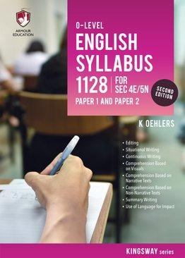 'O' Level English Syllabus 1128 P1 & P2 for Sec 4E/5N (2nd Ed)