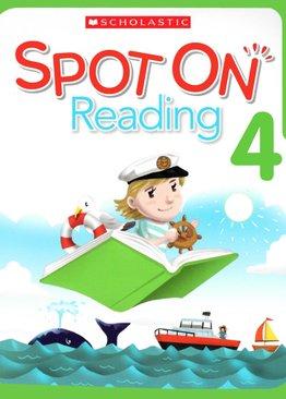 Scholastic Spot On Reading 4