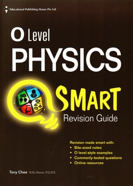 O level Physics Smart Revision Guide
