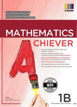 Mathematics Achiever 1B (New Ed)