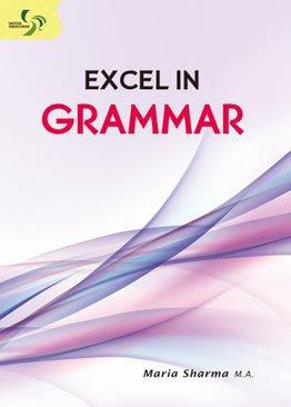 Excel in Grammar ( Primary 5/6 & Secondary 1/2 )