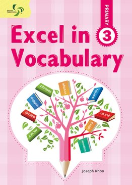 Excel in Vocabulary ( Primary 3 )