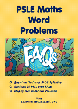 PSLE MATHS WORD PROBLEMS FAQs