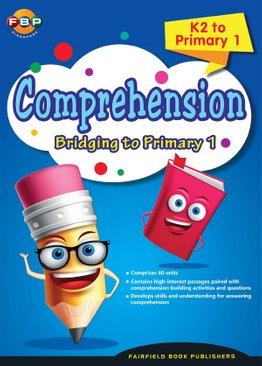 Bridging K2 to Primary 1 - Comprehension