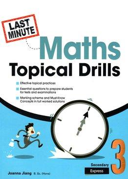 Last-Minute Maths Topical Drills Sec 3E