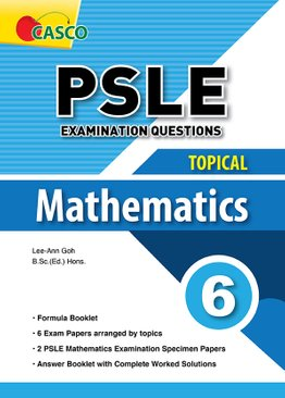 PSLE Examination Questions - Topical Mathematics