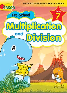MATHS TUTOR EARLY SKILLS SERIES BOOK 7: Multiplication & Division