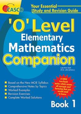 O level Elementary Maths Companion Book 1