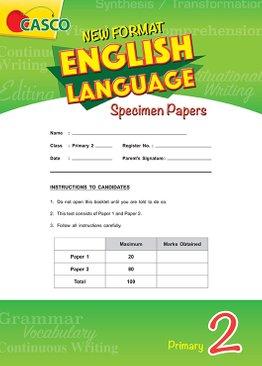 Primary 2 New Format English Language Specimen Paper