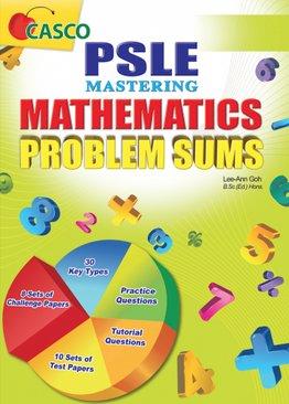 PSLE Mastering Mathematics Problem Sums