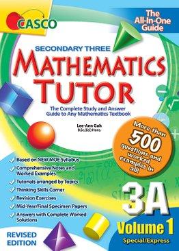Sec Mathematics Tutor 3A Volume 1 (Revised Ed)