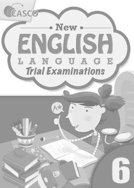 New English Language Trial Examinations 6