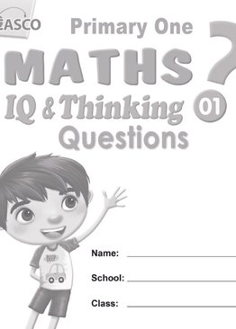 P1 Maths IQ & Thinking Questions Book 1