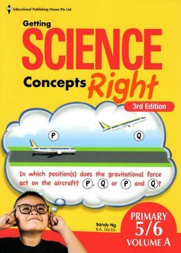 Getting Science Concepts Right P5/6 Vol A