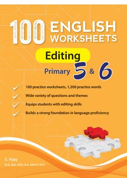 100 English Worksheets Primary 5 & 6: Editing
