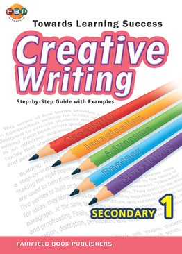 Secondary 1 Towards Learning Creative Writing
