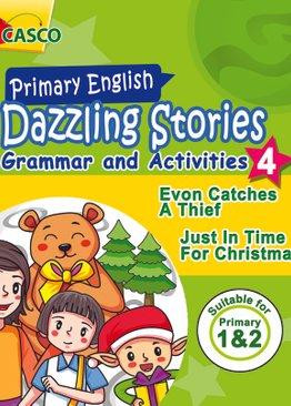 Dazzling Stories Grammar & Activities for P1&2 (Book 4)