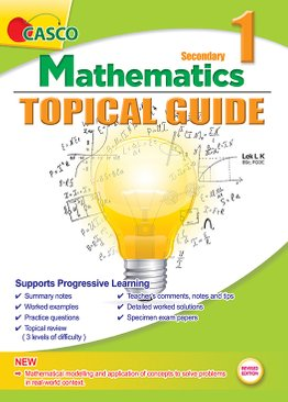 Secondary 1 Mathematics Topical Guide (Revised)