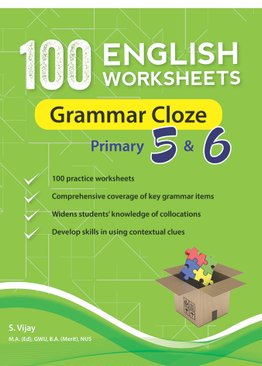 100 English Worksheets Primary 5 & 6: Grammar Cloze
