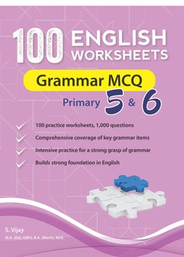 100 English Worksheets Primary 5 & 6: Grammar MCQ