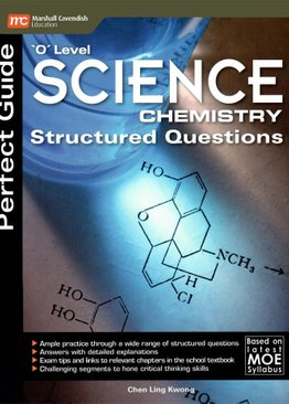 Perfect Guide 'O' Level Science (Chemistry) Structured Questions