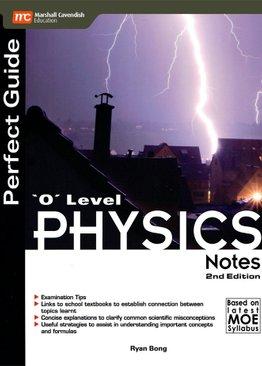 Perfect Guide 'O' Level Physics Notes (2E)