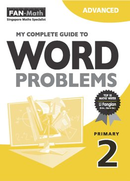 My Complete Guide to Word Problems P2 - Advanced