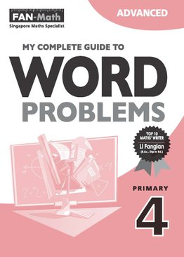 My Complete Guide to Word Problems P4 - Advanced