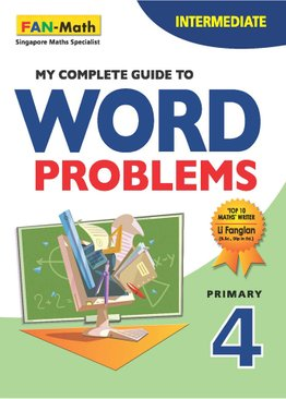 My Complete Guide to Word Problems P4 - Intermediate