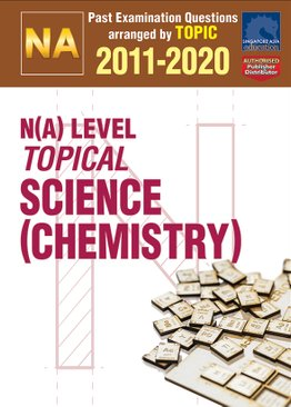 N(A) Level Topical Science (Chemistry) 2011-2020 + Answers