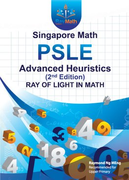 Singapore Math PSLE Advanced Heuristics