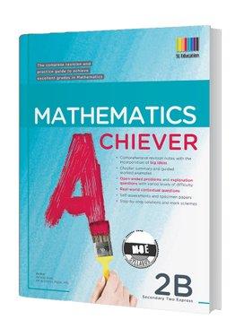 Mathematics Achiever 2B (2021 Ed)