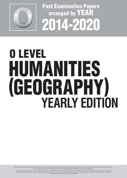 O Level Humanities (Geography) Yearly Edition 2014-2020 + Answers