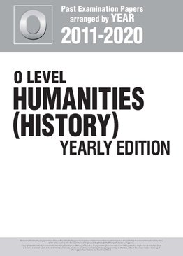O Level Humanities (History) Yearly Edition 2011-2020 + Answers