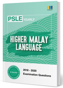 PSLE Higher Malay Yearly Qns + Ans 2018-2020