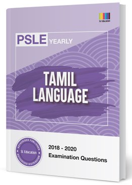 PSLE Tamil Yearly Qns + Ans 2018-2020