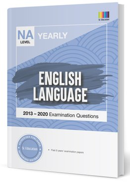 TYS NA Level English Yearly Qns + Ans 2013-2020