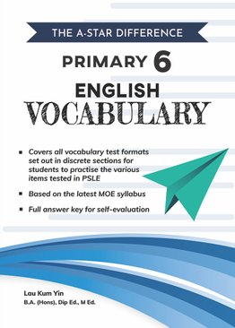 The A-Star Difference: Primary 6 English Vocabulary
