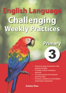 English Language Challenging Weekly Practices Primary 3